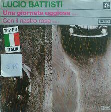 """7"""" 1980 rare mint -! Lucio BATTISTI Una giornata uggiosa"""