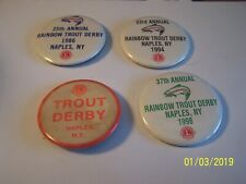 Lot 4 RAINBOW TROUT FISHING DERBY PINS, PINBACKS - Naples, NY - 1980's, 90's