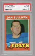 1971 Topps #108 Dan Sullivan PSA 6 EX-MT Baltimore Colts
