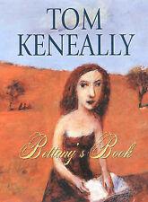 Bettany's Book by Thomas Keneally (Hardback, 2000)