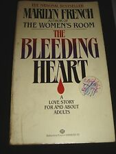 The Bleeding Heart by Marilyn French March 1981 Paperback