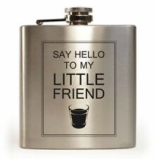 E-Volve Hip flask 6oz stainless steel Silver  -Say Hello to my LIttle Freind
