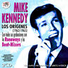 MIKE KENNEDY-LOS ORIGENES (1963-1965)-2CD