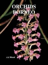 Orchids of Borneo Volume 4: Revised classification and selection of species