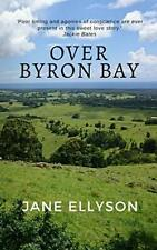 Over Byron Bay by Ellyson, Jane  New 9780648189237 Fast Free Shipping,,