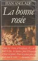 Livre la bonne rosée Jean Anglade book