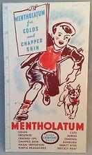 Old Original MENTHOLATUM drug medicine Advertising Ink Blotter Premium