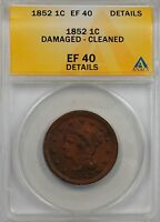 1852 Large Cent 1c Coin ANACS EF 40 Details Damaged-Cleaned