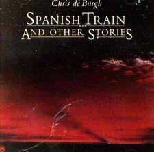 CHRIS DE BURGH - SPANISH TRAIN & OTHER STORIES NEW CD