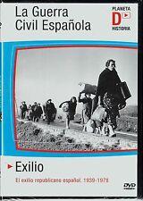 LA GUERRA CIVIL ESPAÑOLA: EXILIO de Pedro Carvajal. DVD AGOTADO.