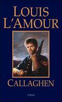 Callaghen: A Novel by L'Amour, Louis