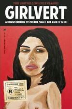 Girlvert: A Porno Memoir by Oriana Small (Paperback, 2013)