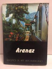 Aranaz Dr Alfredo Planchart Hardcover 1980 Maestros Del Arte Iberoamericano