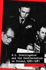 MacEachin, Douglas J. : U.S. Intelligence and the Confrontation