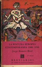 Jorge Romero Brest La Pintura Europea Contemporanea 1900-1950 FCE Breviarios 65