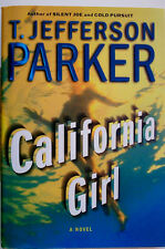 "CALIFORNIA GIRL -  T. JEFF PARKER -"" SIGNED "" 1ST. EDITION  -  EDGAR WINNER 2004"