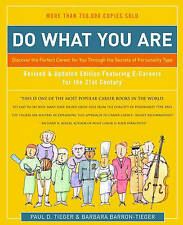 Do What You Are: Discover the Perfect Career for You Through the Secrets of Per