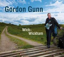 Gordon Gunn - Wick To Wickham [CD]