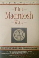 The Macintosh Way: The Art of Guerrilla Management by Kawasaki, Guy Book The
