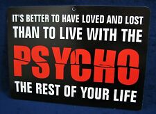 "BETTER TO HAVE LOST - 8-1/2""x12"" Plastic Novelty Sign - Man Cave Garage Shop Bar"