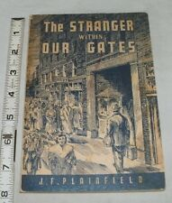 The Stranger Within Our Gates by J. F. Plainfield - Signed -