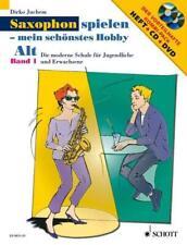 Dirko Juchem / Saxophon spielen - Mein schönstes Hobby. Alt-Saxophon 01. Mit ...