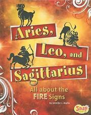 Aries, Leo, and Sagittarius: All About the Fire Signs (Snap: Zodiac Fun)