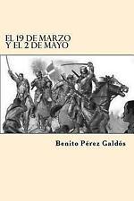 El 19 de Marzo y el 2 de Mayo (Spanish Edition) by Benito Perez Galdos (2017,...