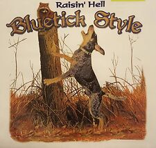 Raisin' Hell Bluetick Hound Coonhounds Coon Hunter #526-V Long Sleeves Shirt