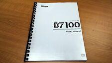 Nikon Digital SLR D7100 Camera Printed Instruction Manual User Guide 384 Pages