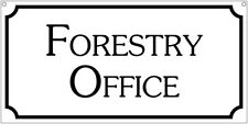 Forestry Office- 6x12 Aluminum Parks Camping sign