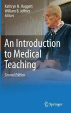 An Introduction to Medical Teaching (2014, Hardcover)