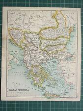 1904 SMALL MAP ~ BALKAN PENINSULA ~ GREECE BOSNIA SERVIA BULGARIA TURKEY
