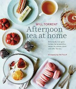 Afternoon Tea at Home | Will Torrent | Hardcover | Brand NEW