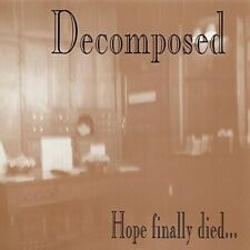 Hope Finally Died - Decomposed (CD New)