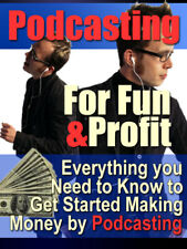 Pod-Casting For Fun and Profit, The Easy Way to Pod-Casting