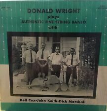 DONALD WRIGHT Plays Authentic Five String Banjo Private Press Bluegrass VG+ LP