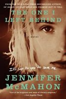 The One I Left Behind: A Novel by Jennifer McMahon
