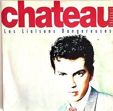 """Frédéric Chateau 7"""" Les Liaisons Dangereuses - France (VG+/VG+)"""