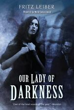 Our Lady of Darkness by Leiber, Fritz