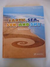 Tierra, mar, sol y cielo: arte en la naturaleza por Barbara Stieff libro de tapa dura