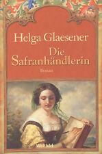 """""""Die Safranhändlerin"""" - Helga Glaesener - historischer Roman"""