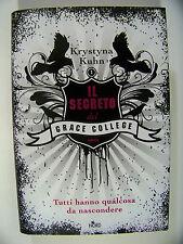 Il segreto del Grace College Krystyna Kuhn 2011 Editrice Nord Narrativa cartonat