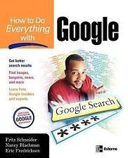 How to Do Everything with Google Schneider, Fritz, Blachman, Nancy, Fredricksen