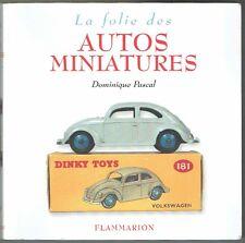 LIVRE : LA FOLIE DES AUTOS MINIATURES  / jouet ancien