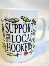 'Support Local Hookers' Collectible Coffee Mug Cup Fishing Tackle