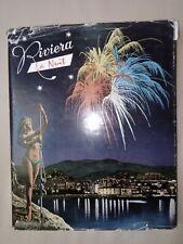 Riviera la nuit 1959 Jacques Robert photo Manciet de Sazo Nice Cannes Bardot nus