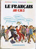 Le Français au CM2  HACHETTE *  Manuel Scolaire * GUERAULT * Primaire Livre