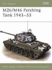 New Vanguard: M26/M46 Pershing Tank 1943-53 35 by Steven J. Zaloga (2000, Paperb