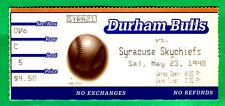 5/23/98 BASEBALL TICKET STUB-DURHAM BULLS/SYRACUSE SKYCHIEFS